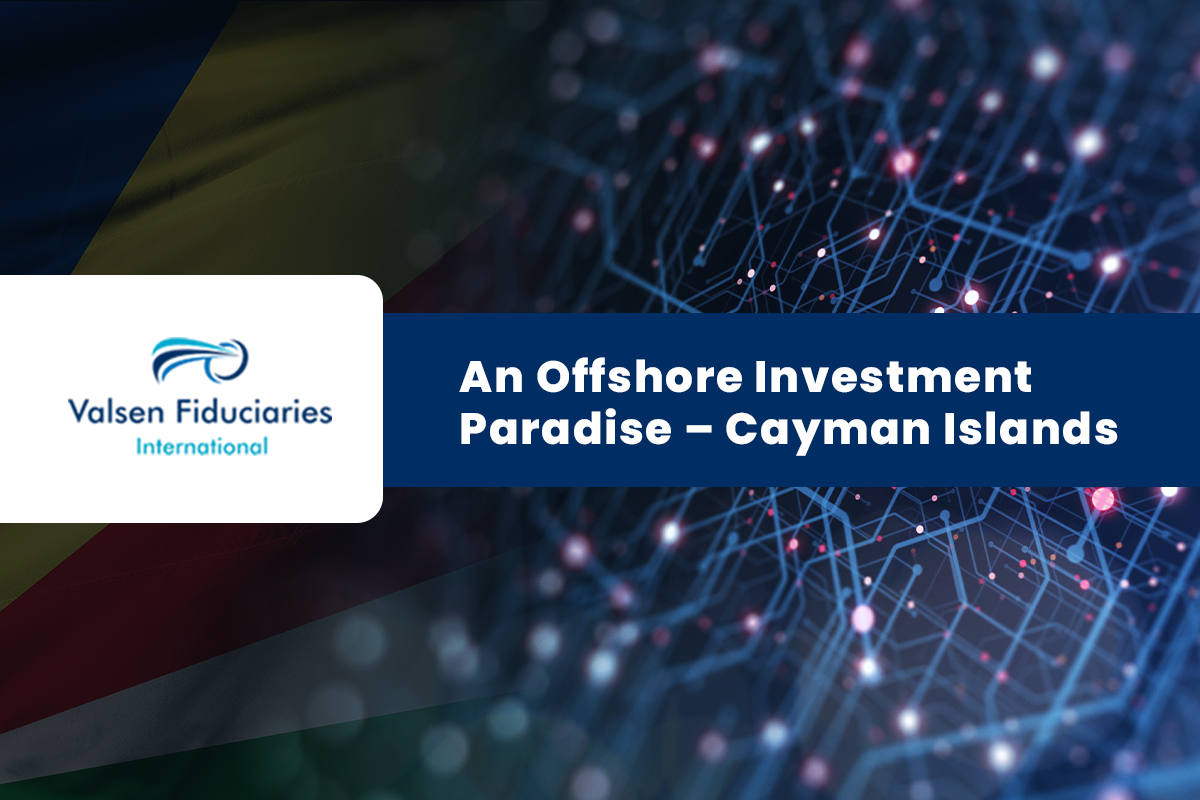 An Offshore Investment Paradise – Cayman Islands